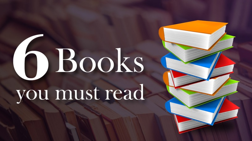 6 Books you must read